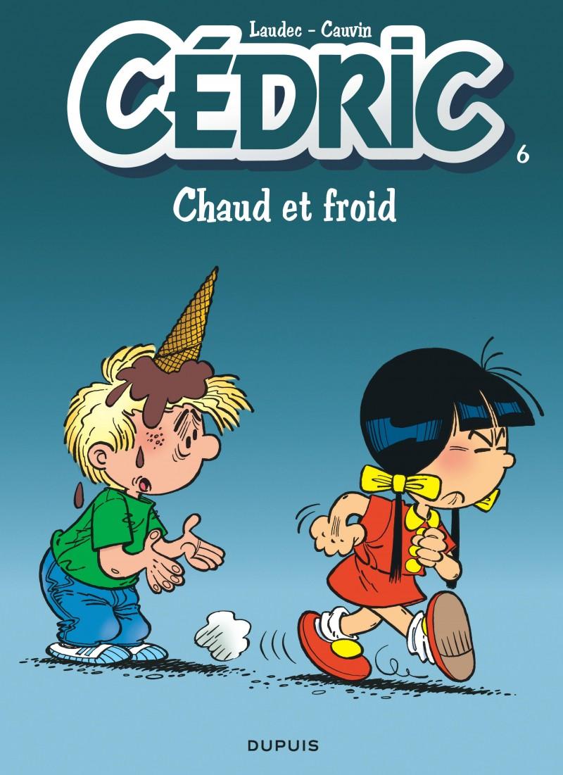 Cédric - tome 6 - Chaud et froid