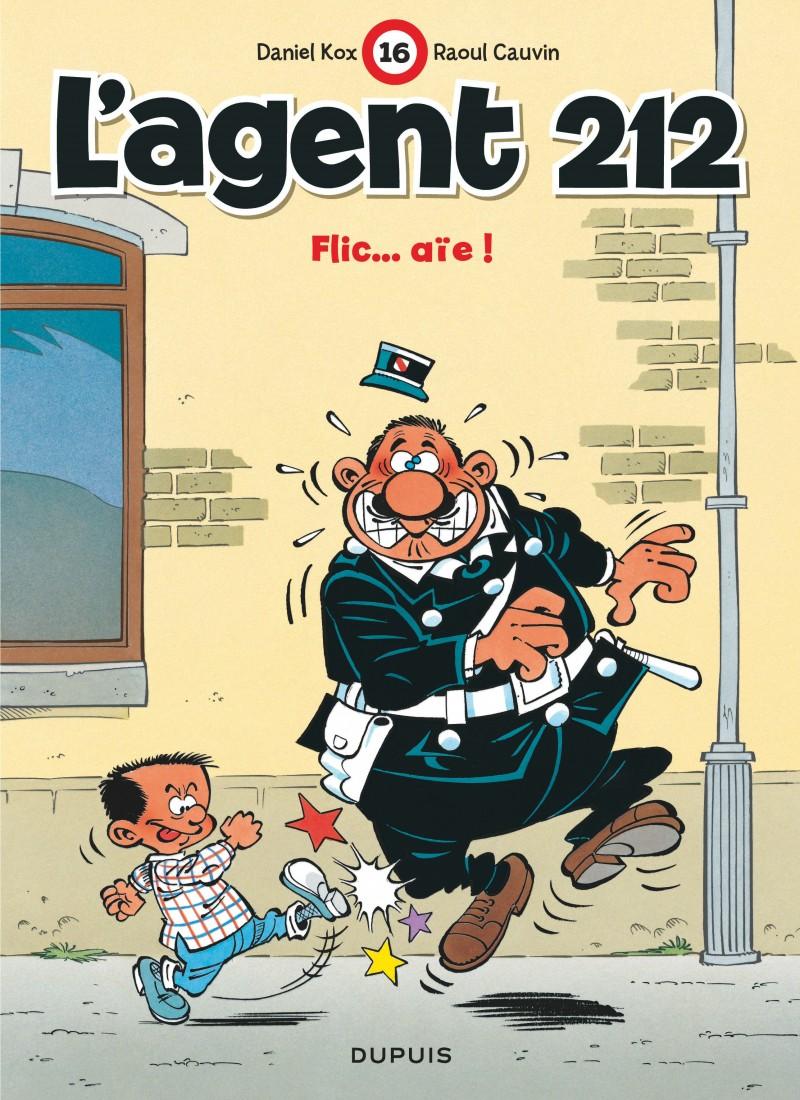 L'agent 212 - tome 16 - Flic... aïe !
