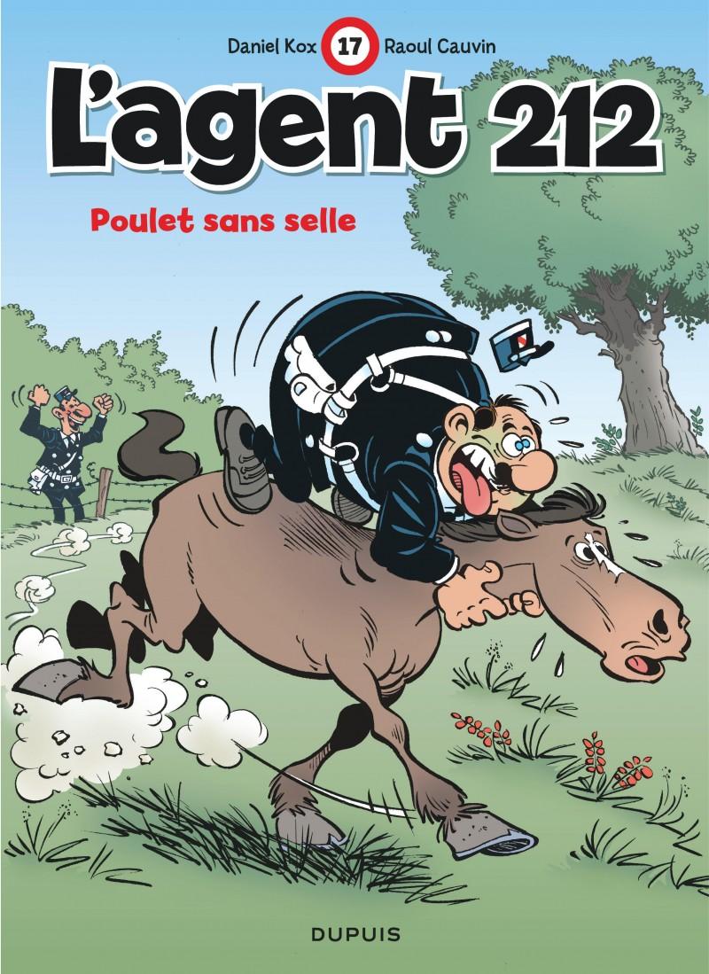 L'agent 212 - tome 17 - Poulet sans selle