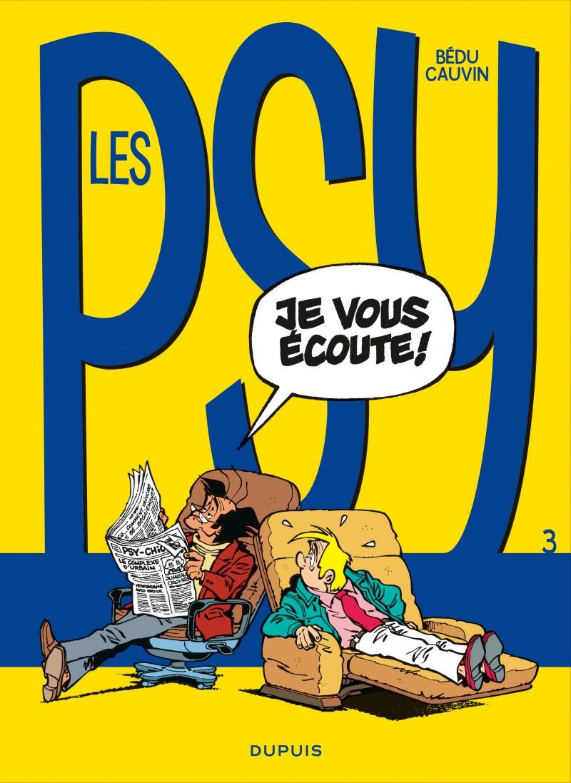 Les Psy - tome 3 - Je vous écoute !