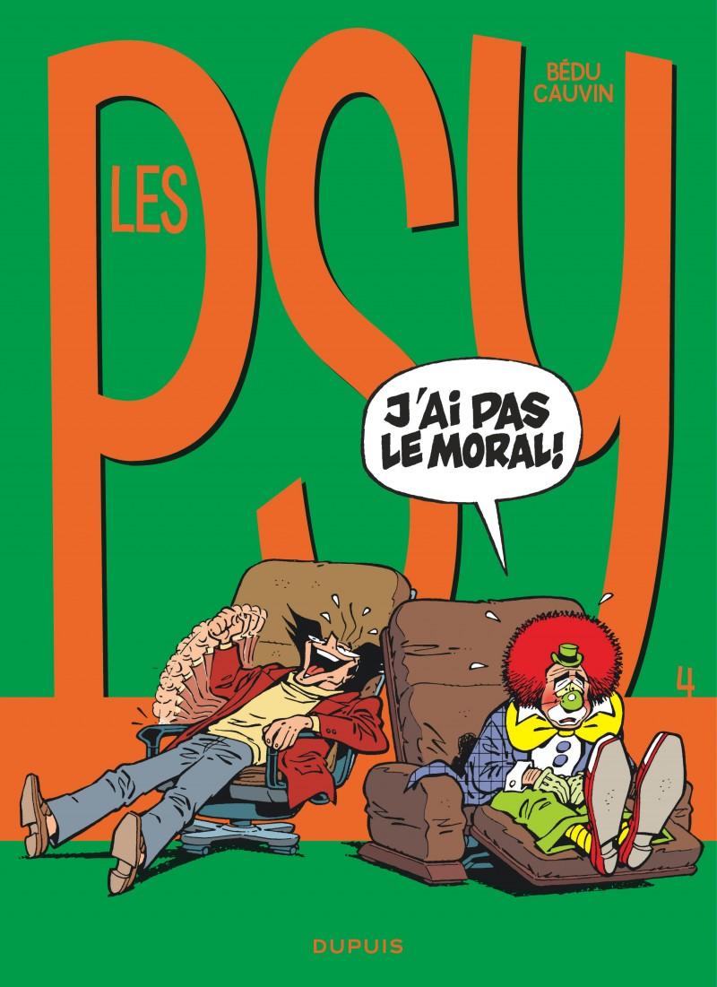 Les Psy - tome 4 - J'ai pas le moral !