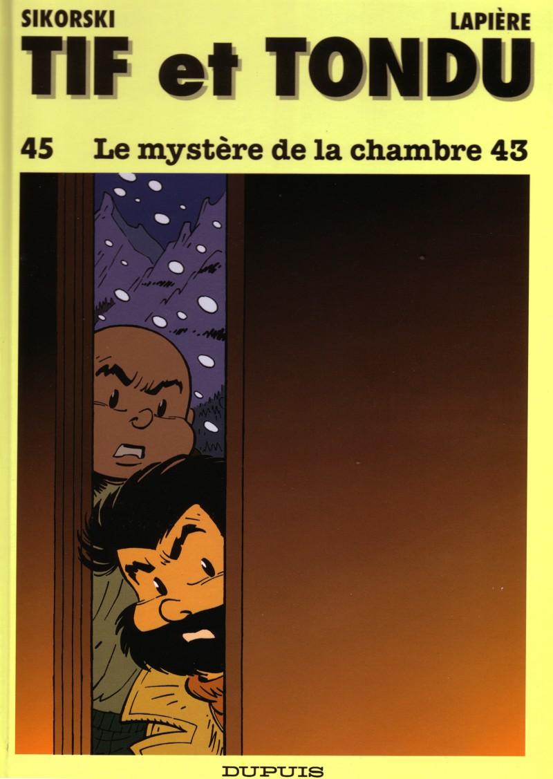 Tif and Tondu - tome 45 - Le Mystère de la chambre 43
