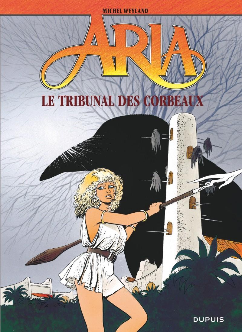 Aria - tome 7 - Le Tribunal des corbeaux