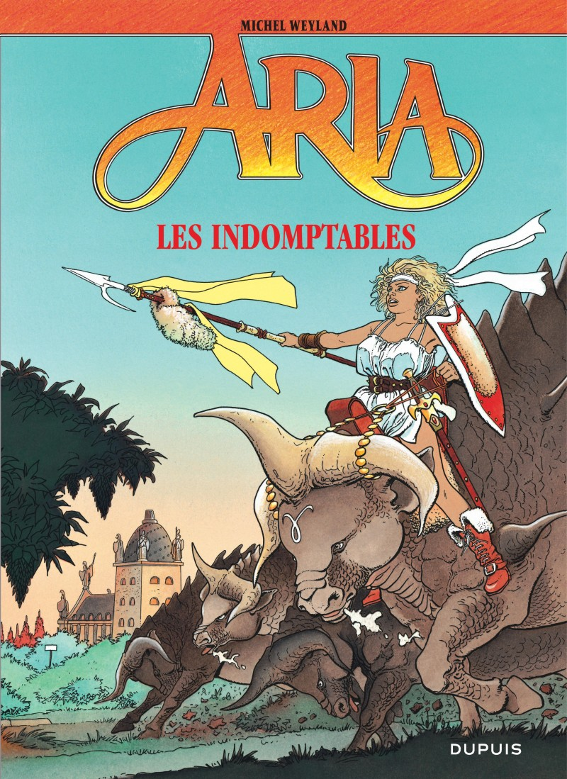 Aria - tome 11 - Les Indomptables