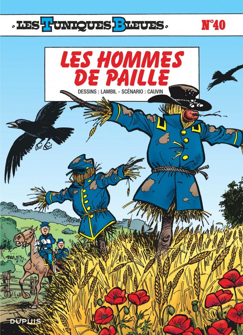 The Bluecoats - tome 40 - Les Hommes de paille