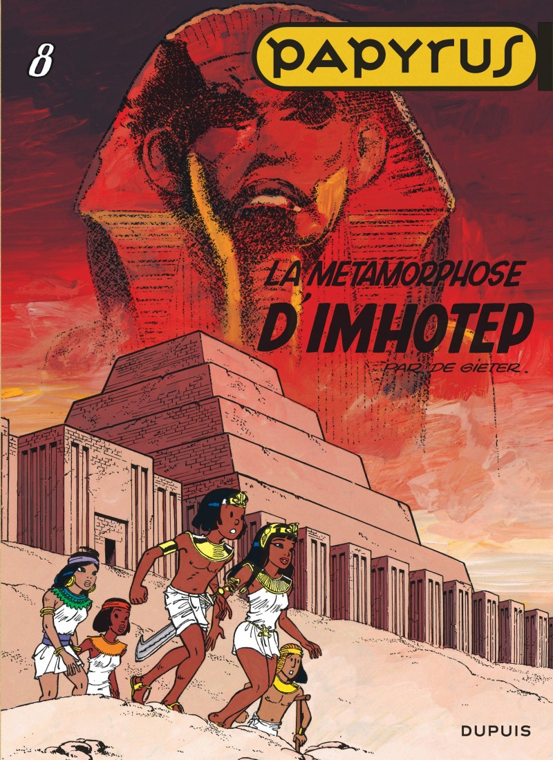Papyrus - tome 8 - La Métamorphose d'Imhotep