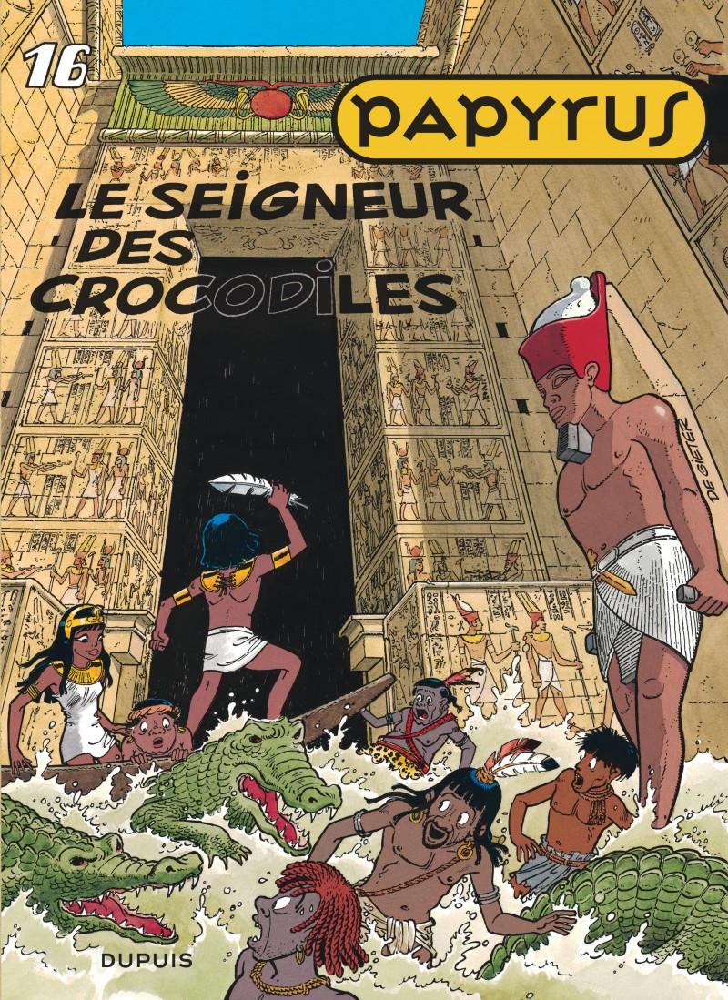 Papyrus - tome 16 - Le Seigneur des crocodiles