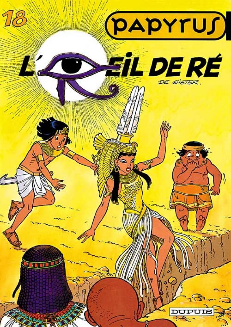 Papyrus - tome 18 - L'Oeil de Ré