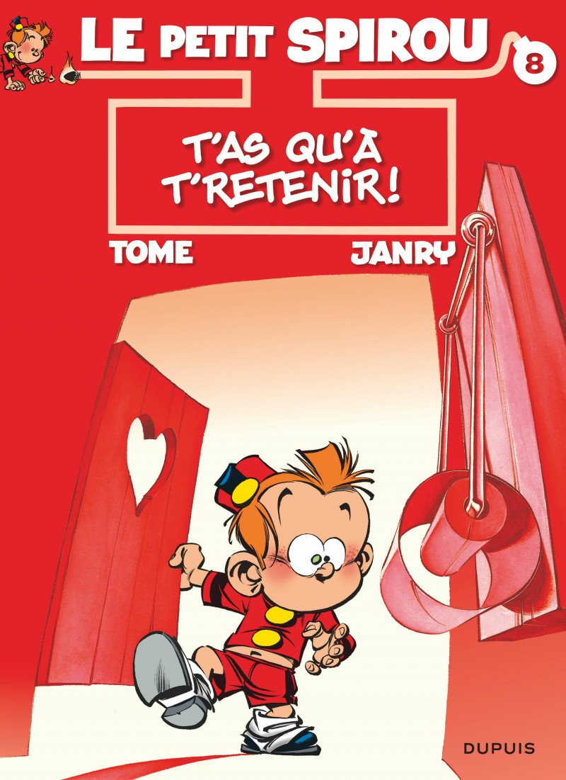 Little Spirou - tome 8 - T'as qu'à t'retenir !