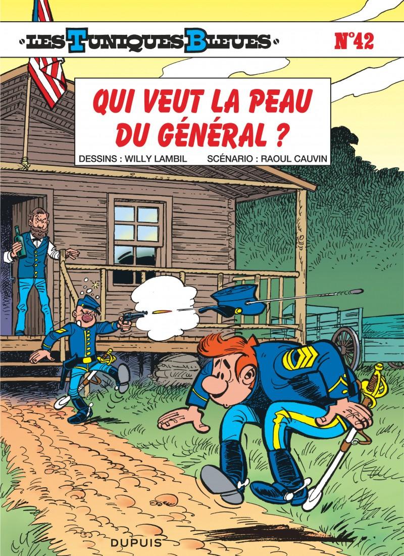 The Bluecoats - tome 42 - Qui veut la peau du général ?