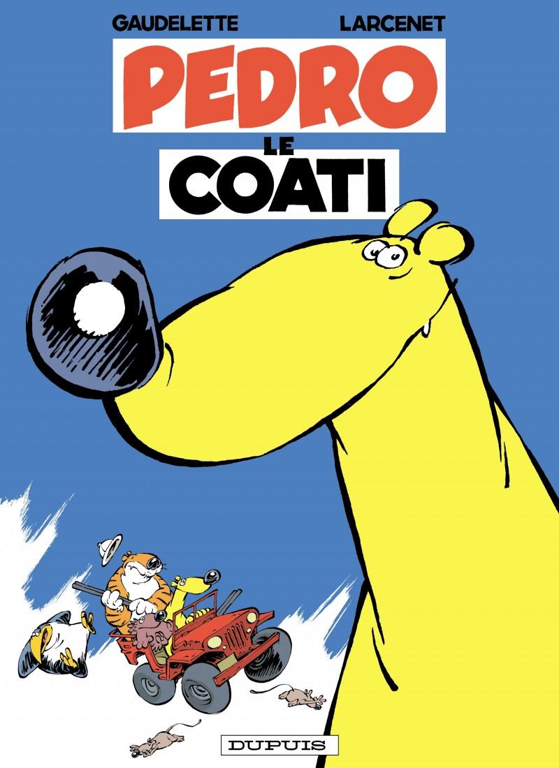 Pedro le Coati - tome 1 - Pedro le Coati tome 1