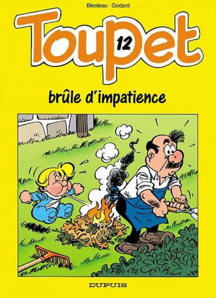 Toupet - Toupet brûle d'impatience