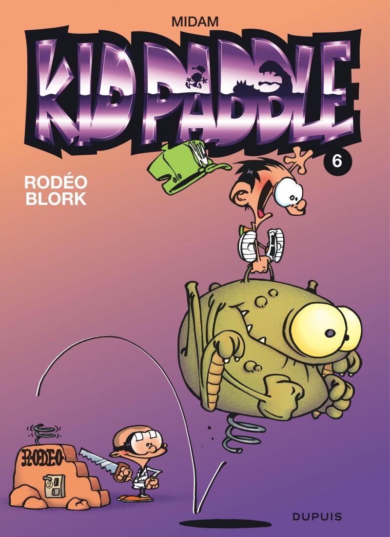 Kid Paddle - tome 6 - Rodéo blork