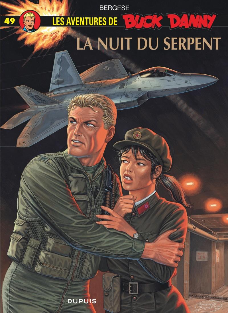 Buck Danny - tome 49 - La Nuit du serpent
