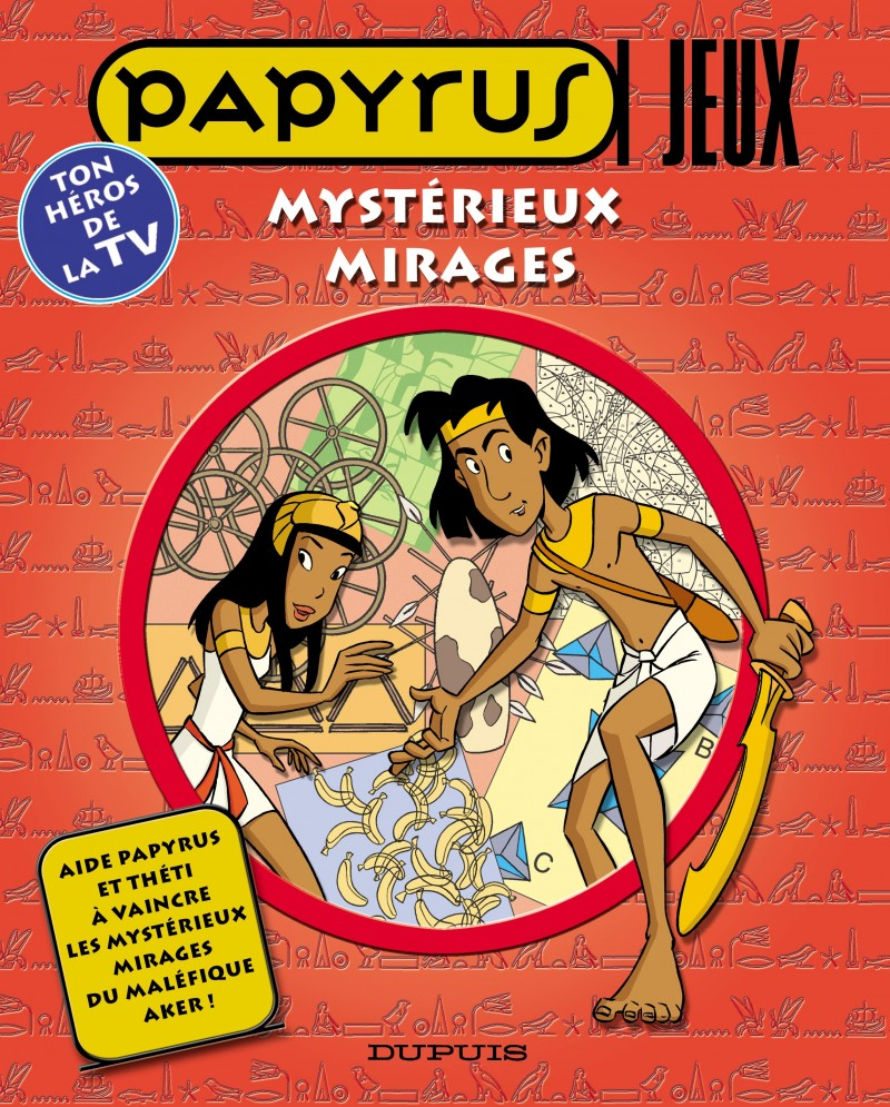 Papyrus - Livres jeux - tome 2 - Mystérieux mirages