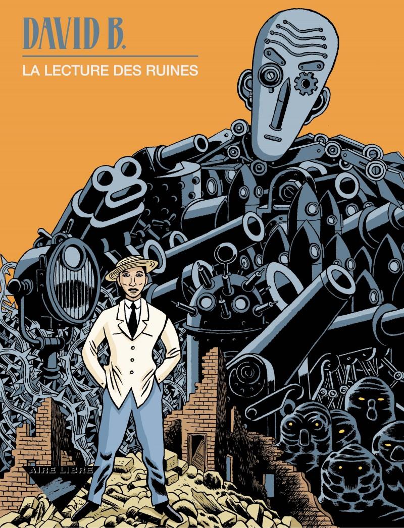 Reading the Ruins - La Lecture des ruines