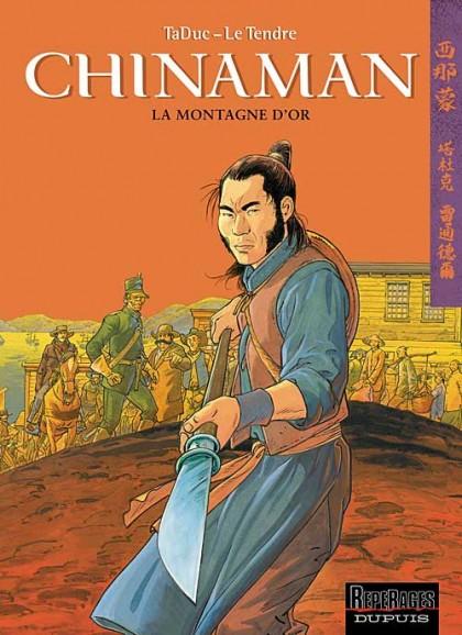 Chinaman - La Montagne d'or