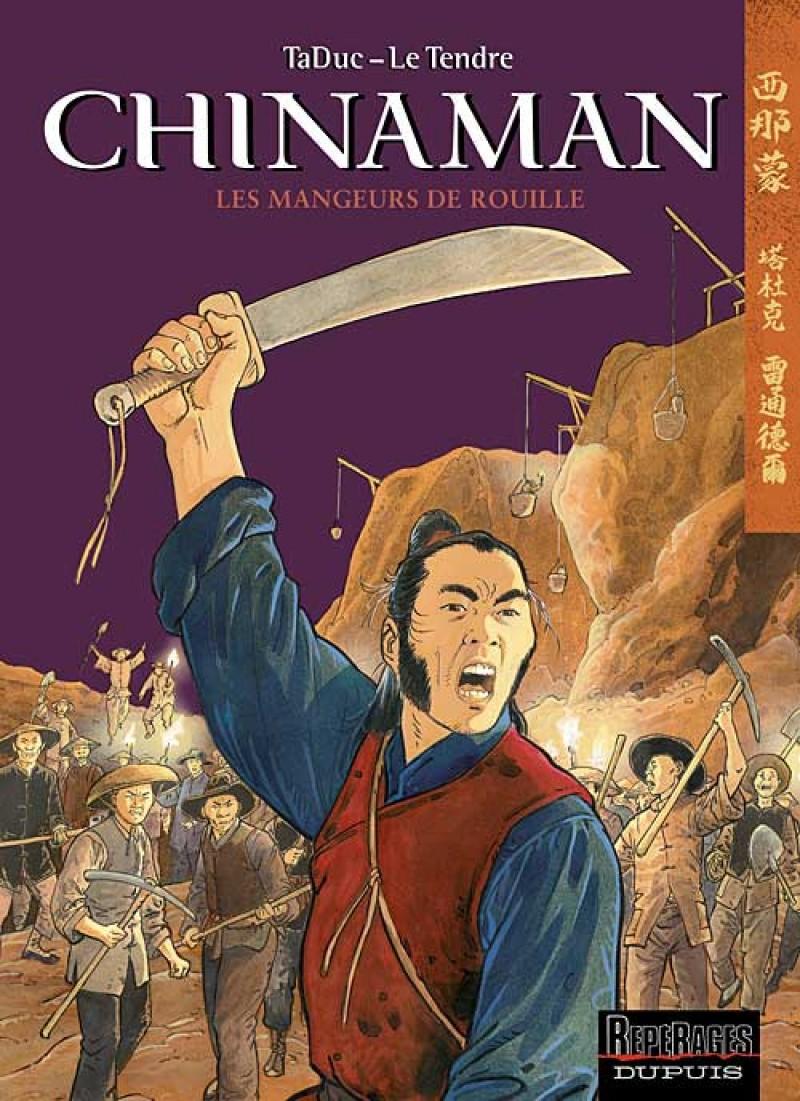 Chinaman - tome 4 - Les Mangeurs de rouille