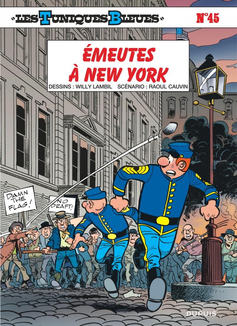 Les Tuniques Bleues - tome 45 - Émeutes à New York