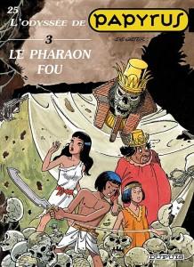 cover-comics-papyrus-tome-25-le-pharaon-fou-l-8217-odysse-de-papyrus-iii