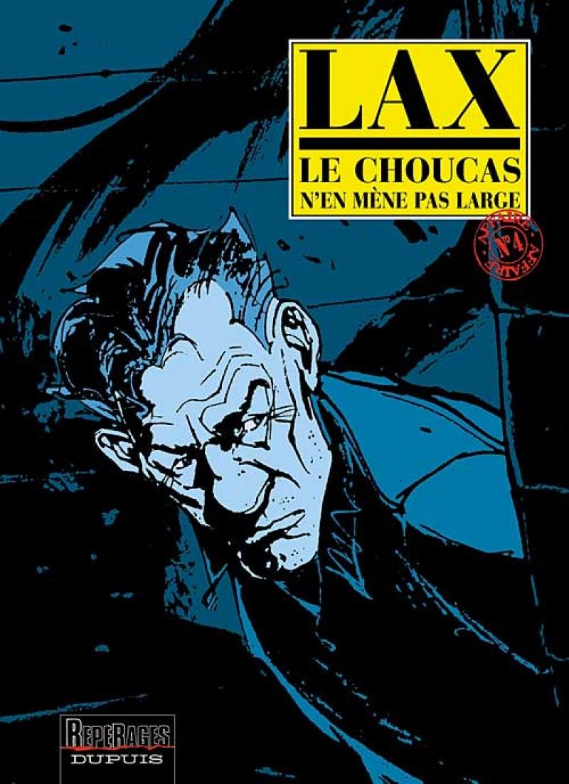 Le Choucas - tome 4 - Le Choucas n'en mène pas large