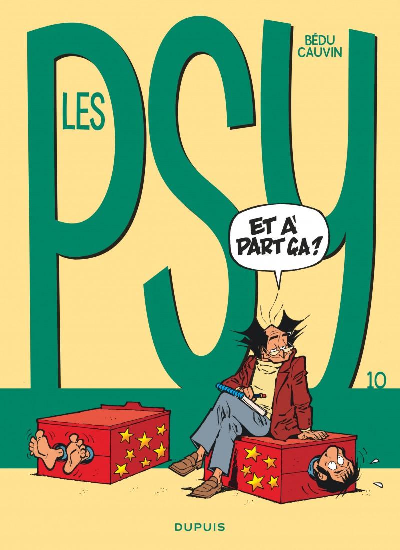 Les Psy - tome 10 - Et à part ça ?