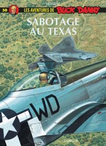 cover-comics-buck-danny-tome-50-sabotage-au-texas