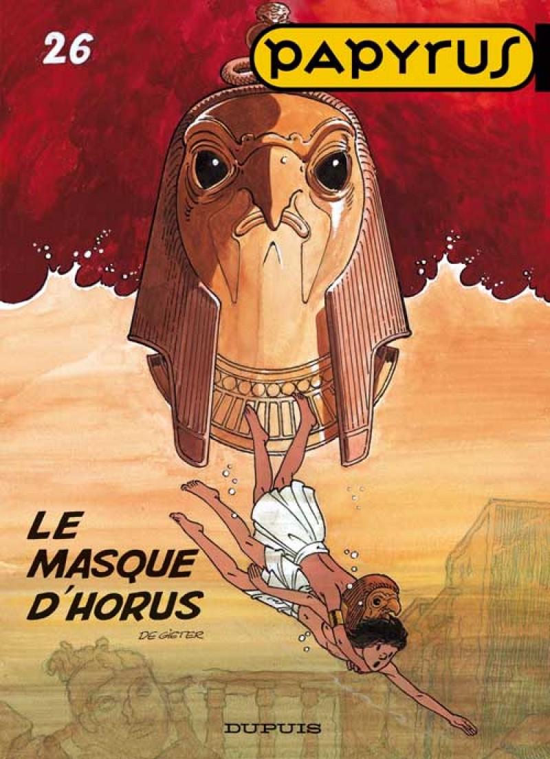 Papyrus - tome 26 - Le Masque d'Horus
