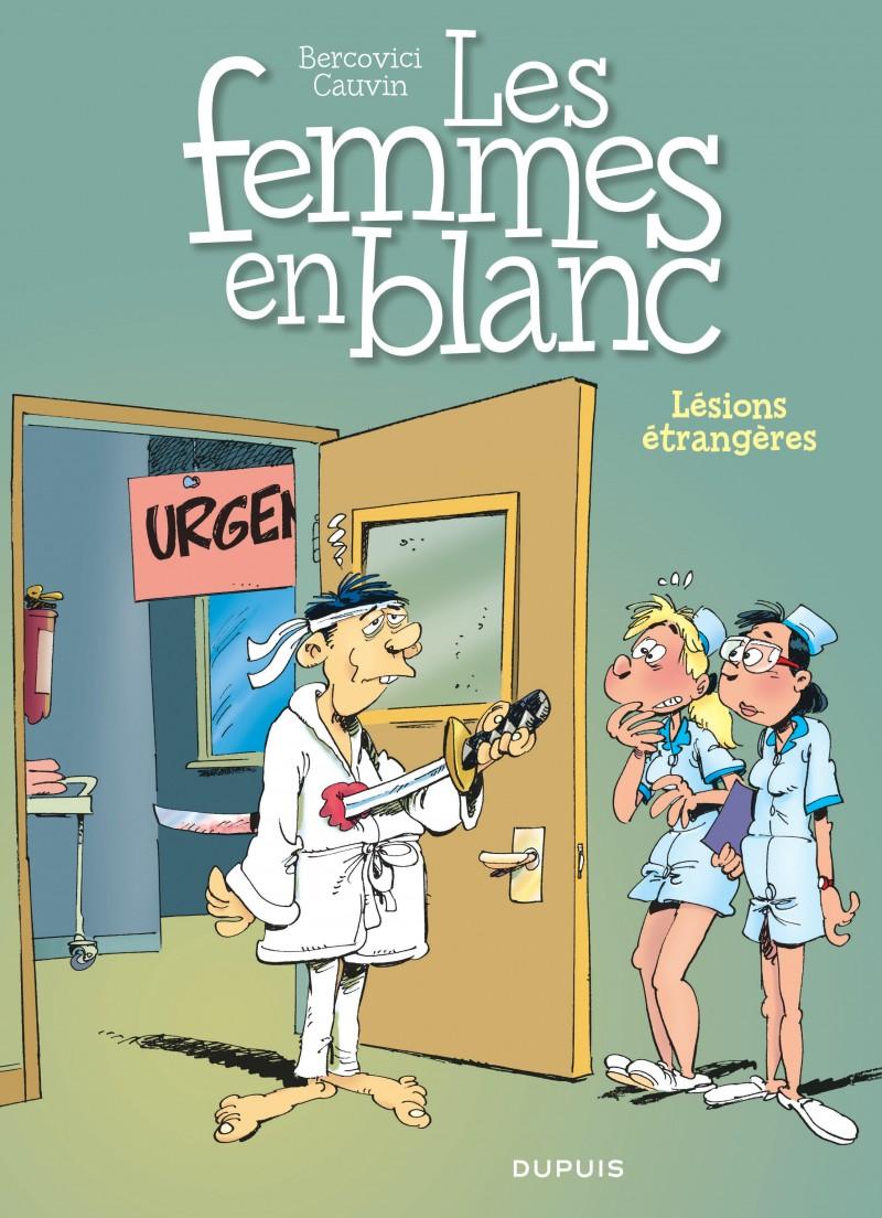 Les femmes en blanc - tome 25 - Lésion étrangère