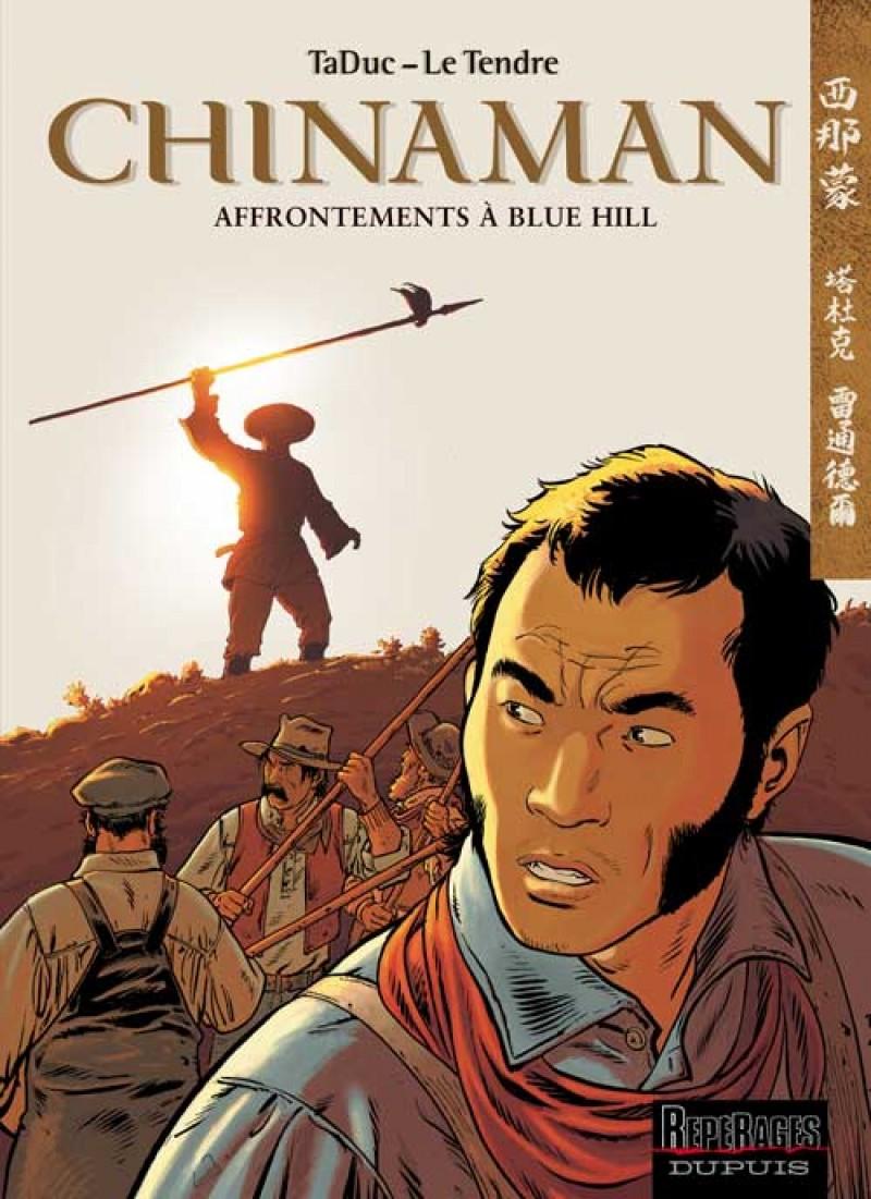 Chinaman - tome 7 - Affrontements à Blue Hill