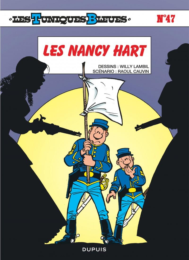 6fe01b793e13 Les Nancy Hart, tome 47 de la série de bande dessinée Les Tuniques ...