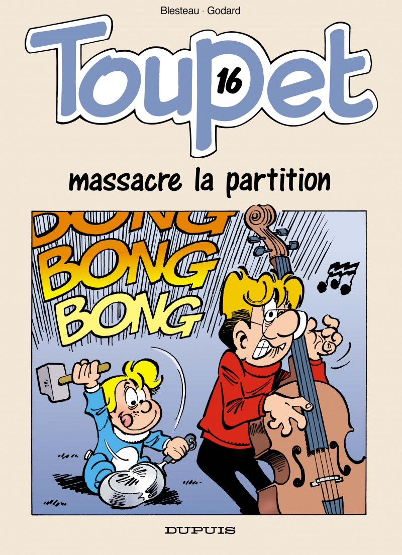 Toupet - tome 16 - Toupet massacre la partition