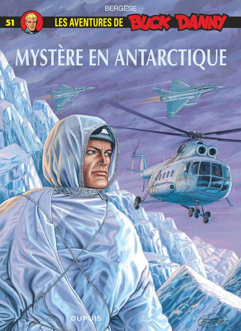 Buck Danny - tome 51 - Mystère en Antarctique