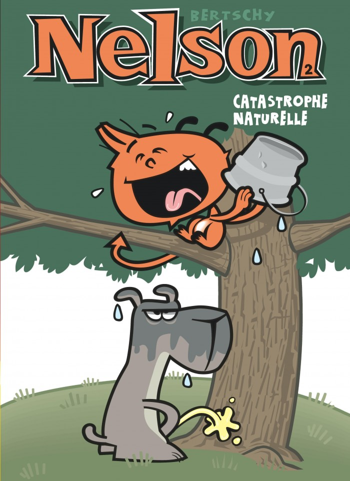 Catastrophe Naturelle Tome 2 De La Serie De Bande Dessinee Nelson De Bertschy Editions Dupuis