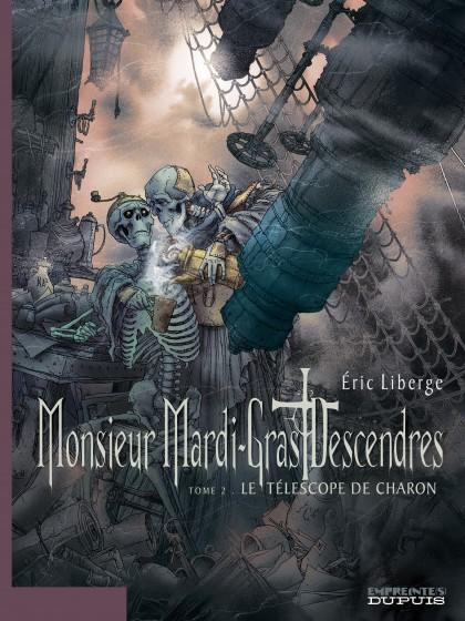 Monsieur Mardi-Gras Descendres - Le Téléscope de Charon - tome 2/4
