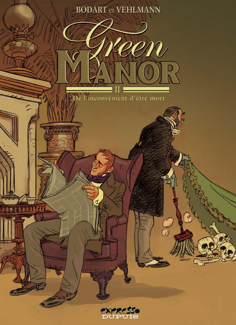 Green Manor - tome 2 - De l'inconvénient d'être mort