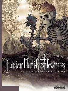 cover-comics-monsieur-mardi-gras-descendres-tome-4-le-vaccin-de-la-rsurrection-8211-tome-4-4