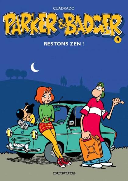 Parker & Badger - Restons zen !