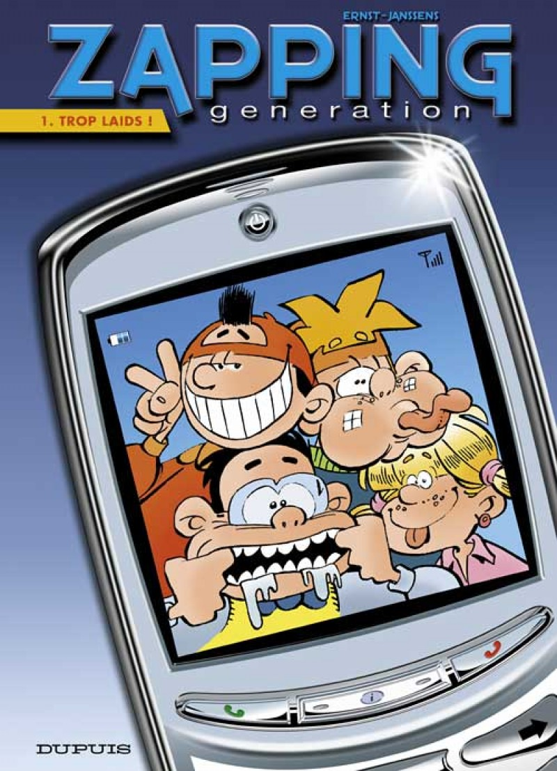 Zapping Generation - tome 1 - Trop laids !