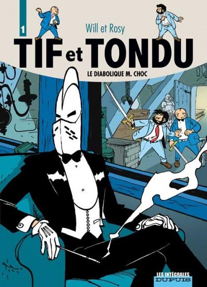 Tif et Tondu - L'intégrale - Le Diabolique M. Choc