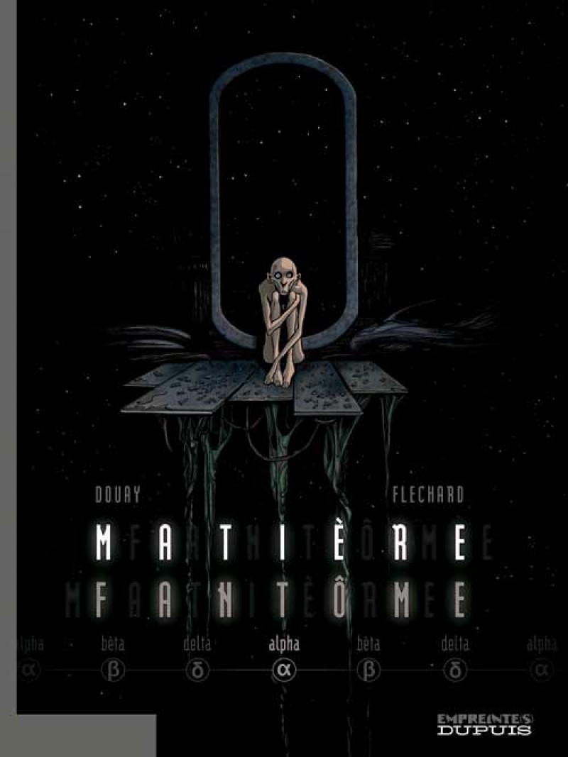 Matière Fantôme - tome 1 - Alpha