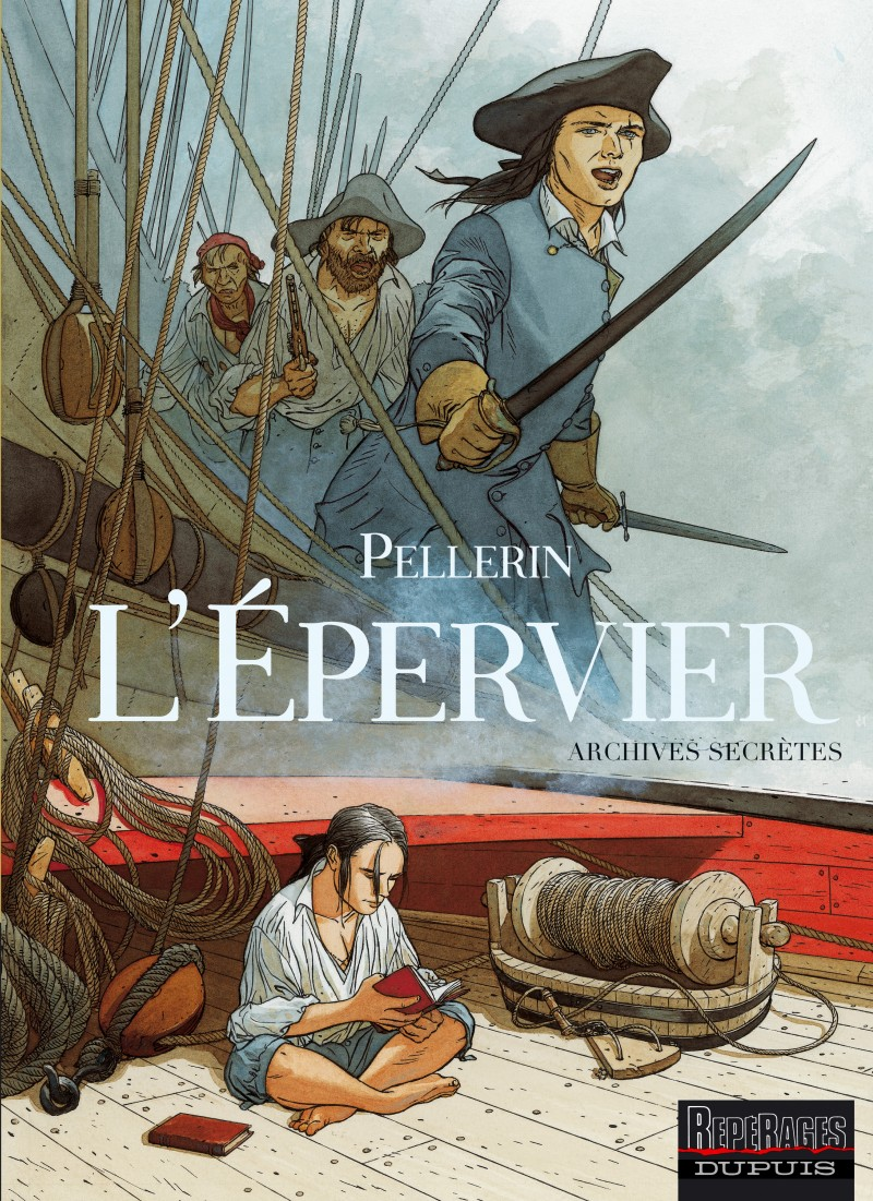 Epervier - Archives secrètes (L') - tome 1 - L'Épervier - Archives secrètes