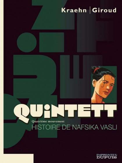 Quintett - Histoire de Nafsika Vasli - tome 4/5