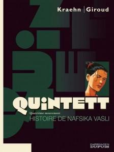 cover-comics-quintett-tome-4-histoire-de-nafsika-vasli-8211-tome-4-5