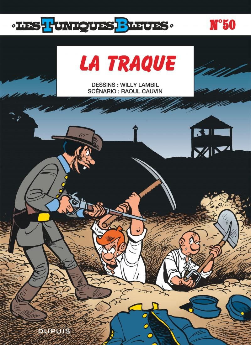 3cf9dede9c21 La traque, tome 50 de la série de bande dessinée Les Tuniques Bleues ...