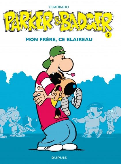 Parker & Badger - Mon frère, ce blaireau