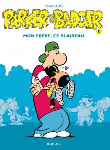 cover-comics-parker-amp-badger-tome-5-mon-frre-ce-blaireau