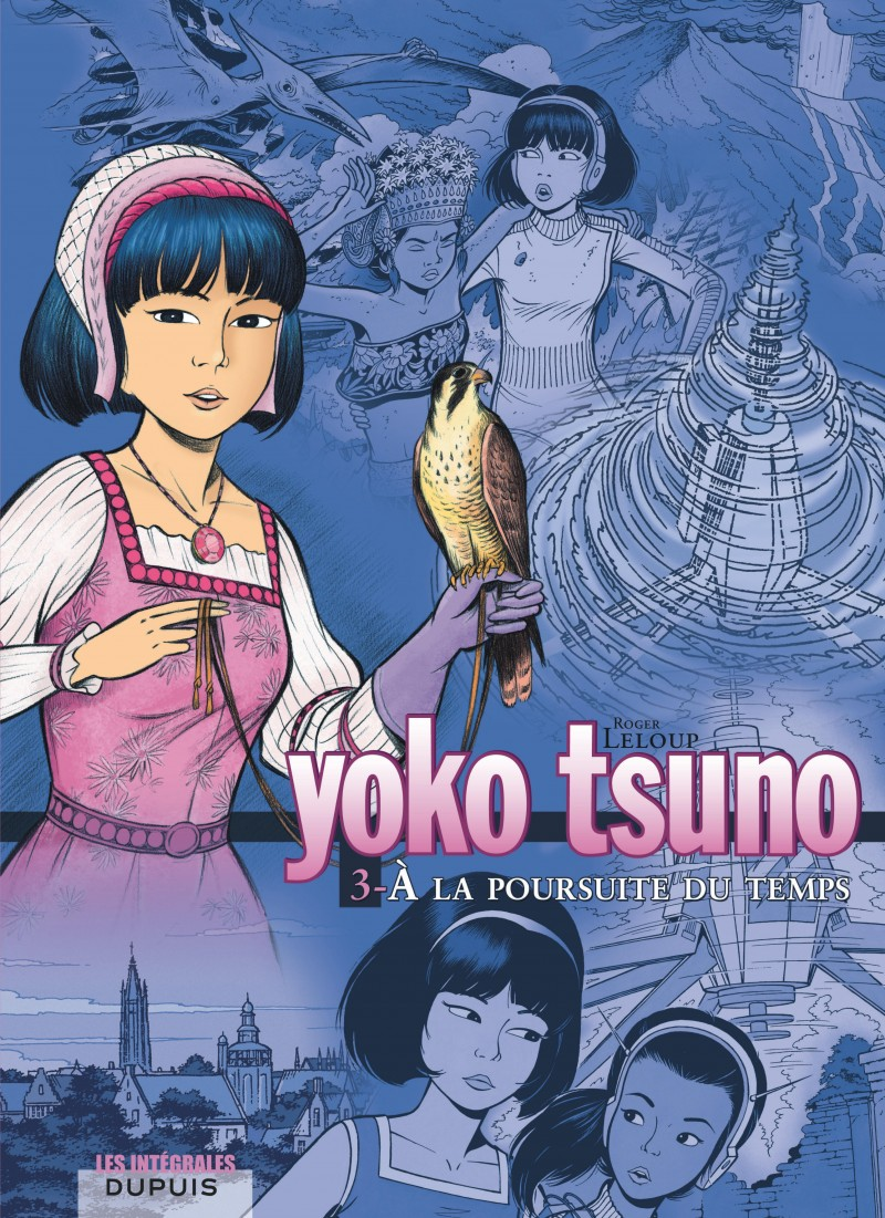 Yoko Tsuno - L'intégrale - tome 3 - À la poursuite du temps
