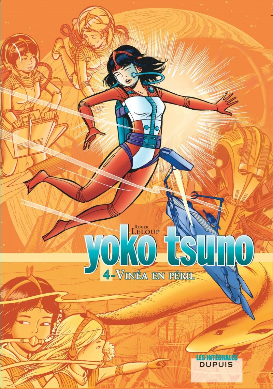 Yoko Tsuno - L'intégrale - tome 4 - Vinéa en péril