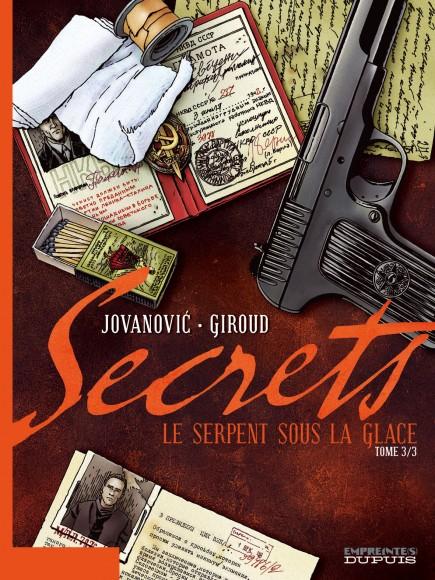 Secrets, Le Serpent sous la glace - Secrets, Le Serpent sous la glace, tome 3/3